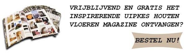 UIPKES_HOUTEN_VLOEREN_MAGAZINE_BESTELLEN